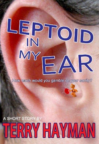 Leptoid in my Ear