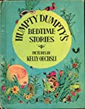 img - for HUMPTY DUMPTY'S BEDTIME STORIES by Lilian Moore and Others with Pictures by Kelly Oechsli (1971 Hardcover 72 pages Parents Magazine Press TEN STORIES: The Patchwork Puppy, Timothy's Tree and More!) book / textbook / text book