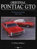 img - for Original Pontiac GTO: The Restorer's Guide 1964-1974 (Original Series) book / textbook / text book