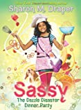 Sassy #4: The Dazzle Disaster Dinner Party