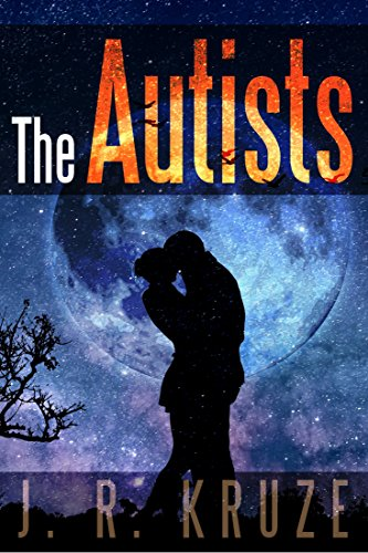 The Autists (Short Fiction Young Adult Science Fiction Fantasy Book 13)