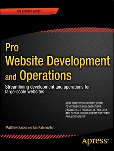Pro Website Development and Operations: Streamlining DevOps for large-scale websites (Expert's Voice in Web Development)