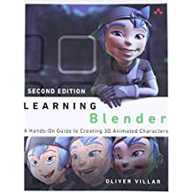 Learning Blender: A Hands-On Guide to Creating 3D Animated Characters (2nd Edition)