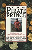 The Pirate Prince, Barry Clifford and Peter Turchi, 0671768247