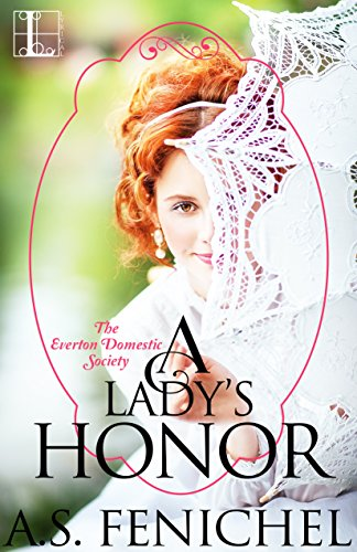 A Lady's Honor (Everton Domestic Society) cover