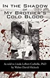 In the Shadow of My Brother's Cold Blood, David Hickock, 1450215130