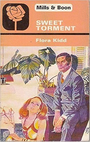 Sweet Torment by Flora Kidd (1978-09-01)