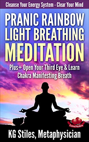 PRANIC RAINBOW LIGHT BREATHING MEDITATION ebook