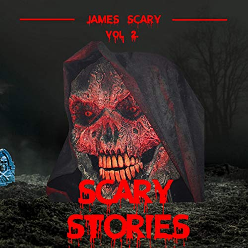 Scary Stories Vol. 2: Scary Tales to Tell in the Dark, 6 Horror Short Stories for Kids and for All Ages