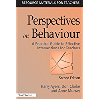Perspectives on Behaviour: A Practical Guide to Effective Interventions for Teachers