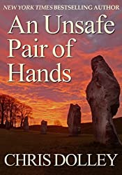 An Unsafe Pair of Hands (English Edition)