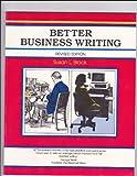 Better Business Writing, Brock, Susan L., 0931961254