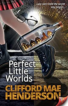Perfect Little Worlds by [Henderson, Clifford Mae]