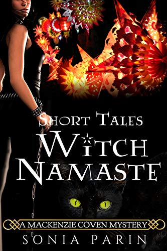 (Witch Namaste (A Mackenzie Coven Mystery Short Book)