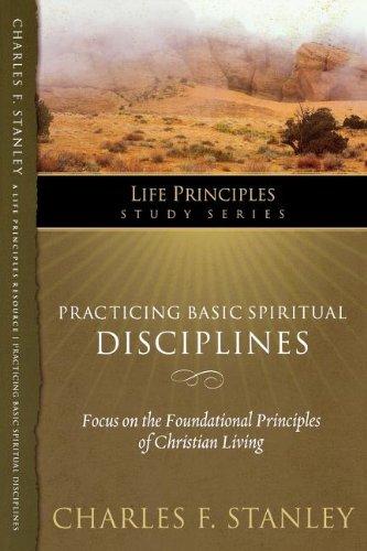 Download Practicing Basic Spiritual Disciplines (Life Principles Study Series) ebook