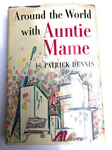 Around the World With Auntie Mame 1ST Edition (Cities Around The World)