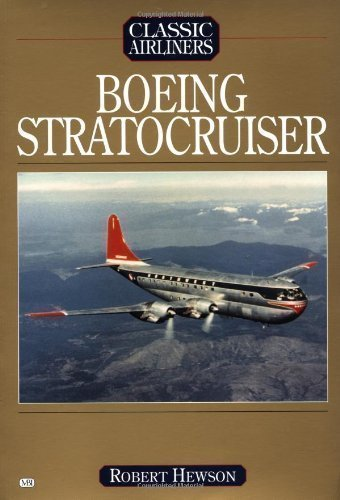 Boeing Stratocruiser by Hewson published by Motorbooks International (2001)