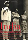 INDIA REMEMBERED: A Personal Account of the Mountbattens During the Transfer of Power (National Trust History & Heritage)
