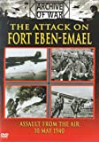 Attack on Fort Eben-Emael - Assault from the Air 10 May 1940