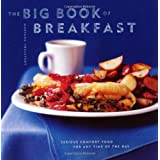 The Big Book of Breakfasts: Serious Comfort Food for Any Time of the Day (Chronicle Big Book)by Maryana Vollstedt