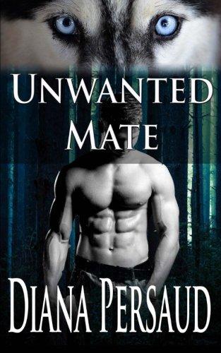 Unwanted Mate (Soul Mates) (Volume 2)