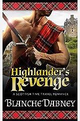 Highlander's Revenge: A Scottish Time Travel Romance Paperback