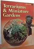Terrariums and Miniature Gardens, Kathryn Arthurs, 0376037814