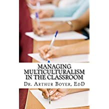 Managing Multiculturalism in the Classroom