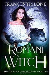 Romani Witch (Shifter Blood: Romani Curse Book 2) Paperback