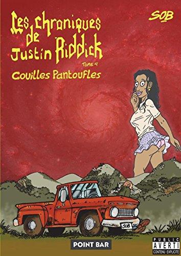 Les Chroniques de Justin Riddick - tome 4  [SOB] (Tapa Blanda)