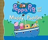 Peppa Pig and the Muddy Puddles, Candlewick Press Staff, 0763672262