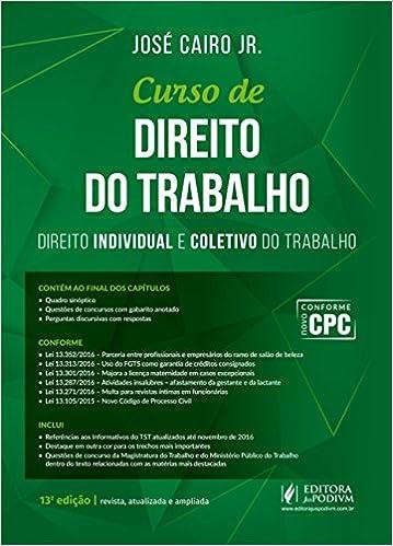 Curso de Direito do Trabalho: Direito Individual e Coletivo do Trabalho: José Cairo Jr.: 9788544213421: Amazon.com: Books
