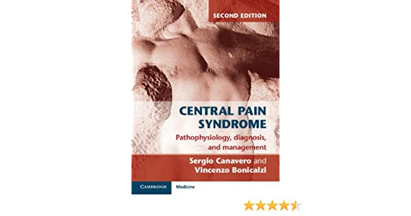Central Pain Syndrome (Cambridge Medicine (Hardcover))