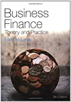 Business Finance: Theory and Practice, 8th Edition Front Cover