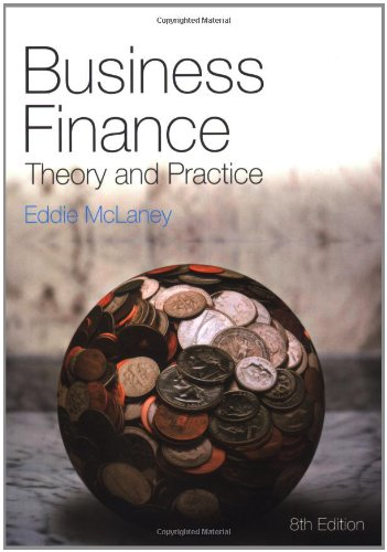 [PDF] Business Finance: Theory and Practice, 8th Edition Free Download | Publisher : Prentice Hall | Category : Business | ISBN 10 : 0273717685 | ISBN 13 : 9780273717683