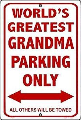 (Ant Enterprises World's Greatest Grandma Parking Only 8
