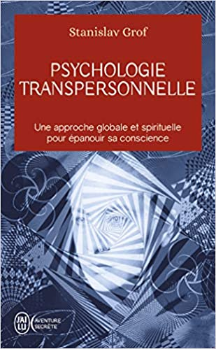 Amazon Fr Psychologie Transpersonnelle Stanislav Grof