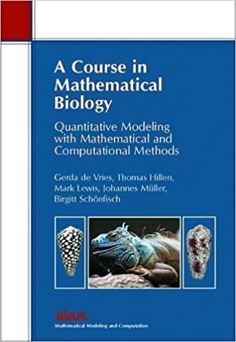 A Course in Mathematical Biology: Quantitative Modeling with ...