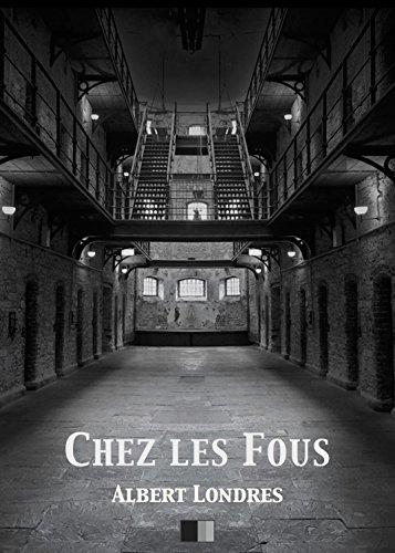 Chez les Fous (French Edition)