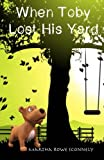 When Toby Lost His Yard, Martha Sconnely, 1463572417