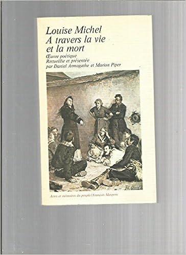 A travers la vie et la mort - Louise Michel pdf, epub