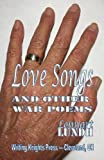 img - for Love Songs and Other War Poems book / textbook / text book