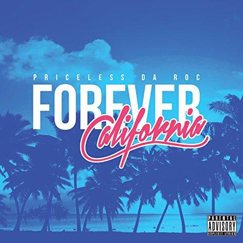 Forever California [Explicit]