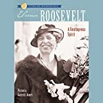 Sterling Biographies: Eleanor Roosevelt | Victoria Garrett Jones