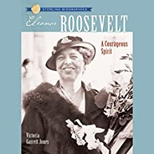 Sterling Biographies: Eleanor Roosevelt Audiobook by Victoria Garrett Jones Narrated by Suzy Myers