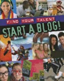 Start a Blog!, Matt Anniss, 1848585756
