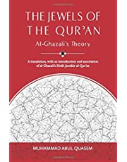 The Jewels of the Qur'an: Al-Ghazali's Theory: A translation, with an introduction and annotation of al-Ghazali's Kitab Jawahir al-Qur'an
