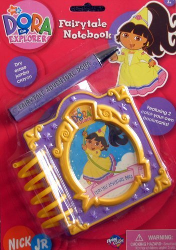 Flying Colors Educational Products - DORA THE EXPLORER Fairytale Notebook - FAIRYTALE ADVENTURE DORA - Dry-Erase Jumbo Crayon! by Nick Jr. (Tale Dora Fairy Adventure)