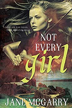 Not Every Girl by [McGarry, Jane]