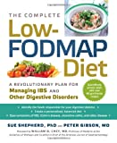 """The Complete Low-FODMAP Diet A Revolutionary Plan for Managing IBS and Other Digestive Disorders"" av Sue Shepherd PhD"